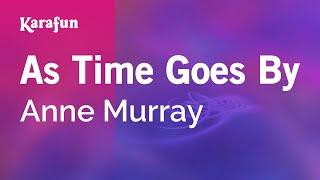 Karaoke As Time Goes By - Anne Murray *