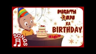 Mighty Raju ka Birthday | Musical Compilation
