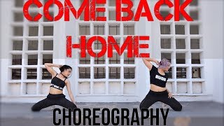 BTS (방탄소년단) - Come Back Home | DANCE CHOREOGRAPHY CHALLENGE