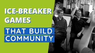 Simple Ice-Breaker Games That Build Community - Making Connections