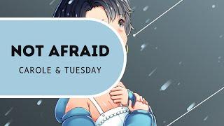 「Carole and Tuesday」Not Afraid【vocal/arr.】