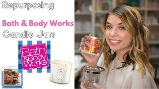 DIY- Repurposing Bath & Body Works Candle Jars