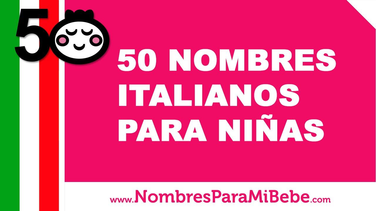 50 nombres italianos para niñas - los mejores nombres para tu bebé - www.nombresparamibebe.com