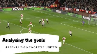 Analysing the goals   Arsenal 2-0 Newcastle