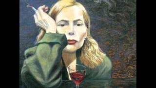 Joni Mitchell - Sometimes I'm Happy