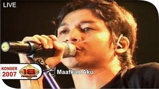 Live Konser ~ UNGU - Maafkan Aku @Sibolga 23 Februari 2007