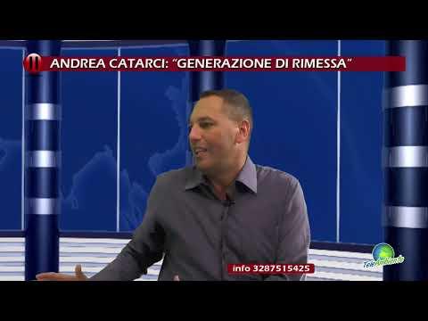"""""""Generazione di rimessa"""", Andrea Catarci"""