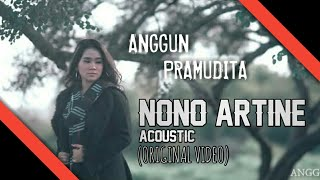 Nono Artine Akustik   Anggun Pramudita (Official Video) Original