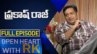 Actor Prakash Raj    Open Heart With RK    Full Episode   ABN Telugu