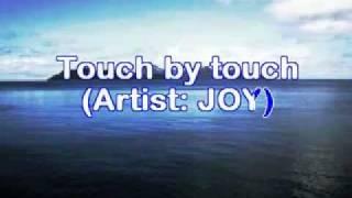 Joy ~ Touch by Touch - Karaoke