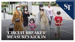 Covid-19: Singapore's 'Circuit breaker' measures kick in