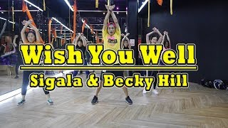Wish You Well   Sigala & Becky Hill | Dance Fitness By Golfy | Give Me Five Thailand