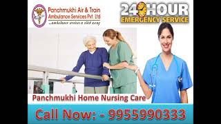 Get Best Home Nursing Care in Kankarbagh and Danapur, Patna