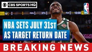 NBA sets July 31 as target date for return of season, per report | Breaking News | CBS Sports HQ
