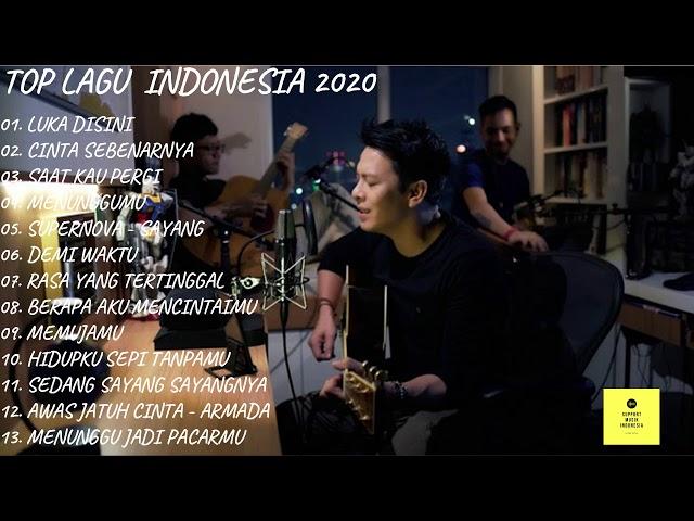Top Lagu POP Indonesia Terbaru 2020 Hits (Cover & Original) TOP BILLBOARD INDONESIA