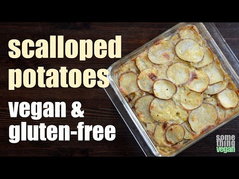 scalloped potatoes (vegan & gluten-free) Something Vegan