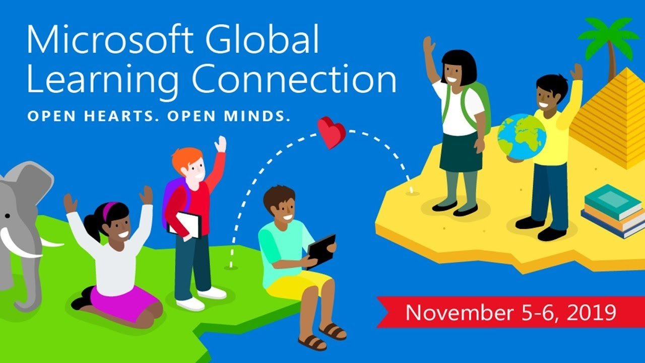 Countdown to Microsoft Global Learning Connection 2019: Two weeks to go—join us on Nov 5-6 to celebrate global learning and open students' hearts and minds