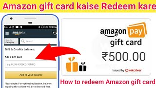 How to redeem Amazon gift card | Amazon gift card kaise use kare | Amazon gift kaise add kare hindi