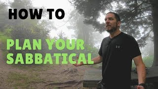 How To Plan Your Sabbatical