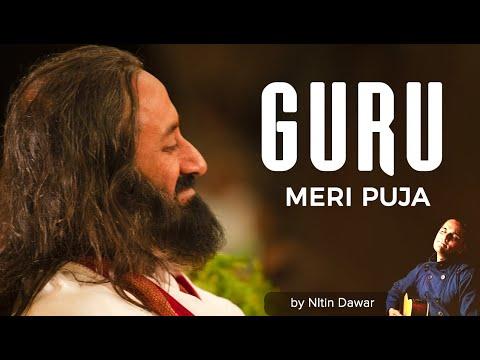 Guru Meri Pooja | Best Guru Bhajan in Hindi | Guru Puja Bhajan | Art of Living Devotional Song