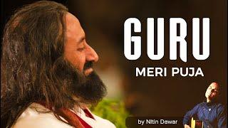 Guru Meri Pooja | Art Of Living Guru Bhajans
