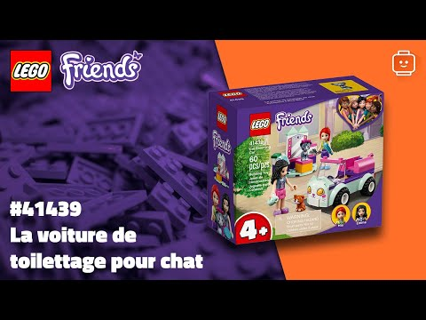 Vidéo LEGO Friends 41439 : La voiture de toilettage pour chat