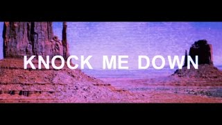 "MAKJ & Max Styler ""Knock Me Down (ft. Elayna Boynton)"" [Official Lyric Video] 