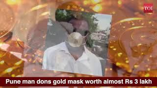Pune man dons mask made of gold worth almost Rs 3 lakh - Download this Video in MP3, M4A, WEBM, MP4, 3GP