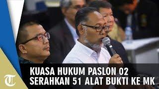 Tim Kuasa Hukum BPN Prabowo-Sandi Laporkan 51 Alat Bukti saat Gugat Sengketa Pilpres 2019 ke MK