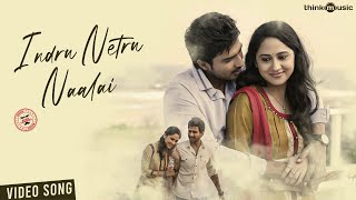 #ThinkPremiere - Indru Netru Naalai (Video Song) | Vishnu Vishal | Mia George | Hiphop Tamizha