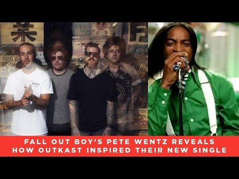 Fall Out Boy's Pete Wentz Reveals How Outkast Inspired 'Dear Future Self (Hands Up)' - News