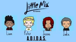Little Mix - A.D.I.D.A.S. (Male Version)