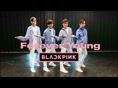 [EAST2WEST] BLACKPINK(블랙핑크) - FOREVER YOUNG Dance Cover (Boys Ver.)