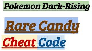 pokemon dark rising rare candy and master ball cheat code