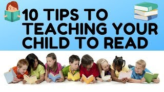 10 Tips to teaching your child to read | Teaching toddlers to read | Kids Learning Videos