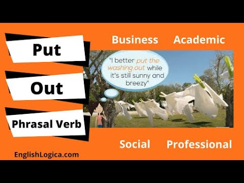 Put Out - Phrasal Verb