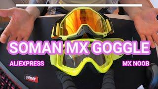 [RECENZE VYPAVENÍ] SOMAN MX GOGGLE - REVIEW - ALIEXPRESS - MX NOOB