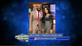 CQC con Robert Sánchez: Brea Frank junto a Francisca van muy bien ahora en Despierta América