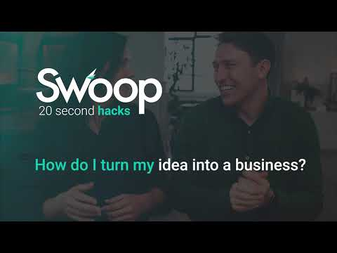 How do I turn my idea into a business?