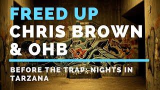 Chris Brown & OHB - Freed Up