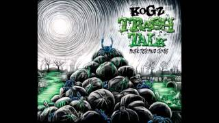 Kogz - What a Waste Ft. Kathleen McCormack