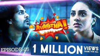 AVASTHA | Episode 05 | Web Series | Pearle Maaney | Srinish Aravind | S01E05 (English Subtitles)