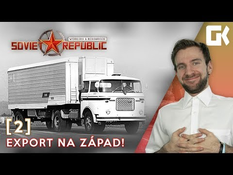 EXPORT NA ZÁPAD! | Workers & Resources Soviet Republic #02