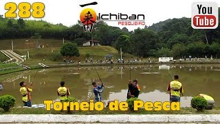 Programa Fishingtur na TV 288 - Torneio no Pesqueiro Ichiban