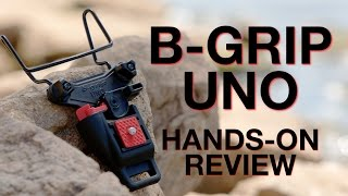 B-Grip Uno Review