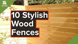 10 Stylish Wood Fence Ideas For Your Backyard