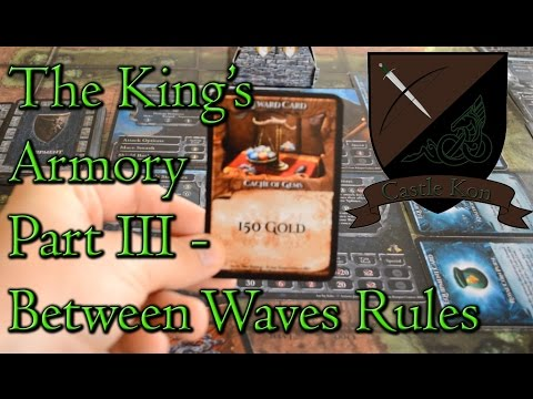Board Game Playthrough : The King's Armory Part 3 - Between Waves Rules - Castle Kon