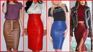 Leather Pencil Skirt Outfits Ideas Boosted Fashion Update For 2020 | Collection You Need