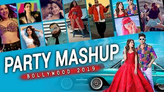 Party Mashup 2019 | Bollywood Songs Mashup 2019 | Popular Hit Mashup Song