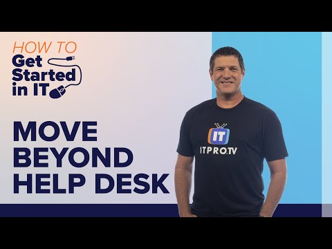 How to Move Beyond the Help Desk   IT Career Advancement ...
